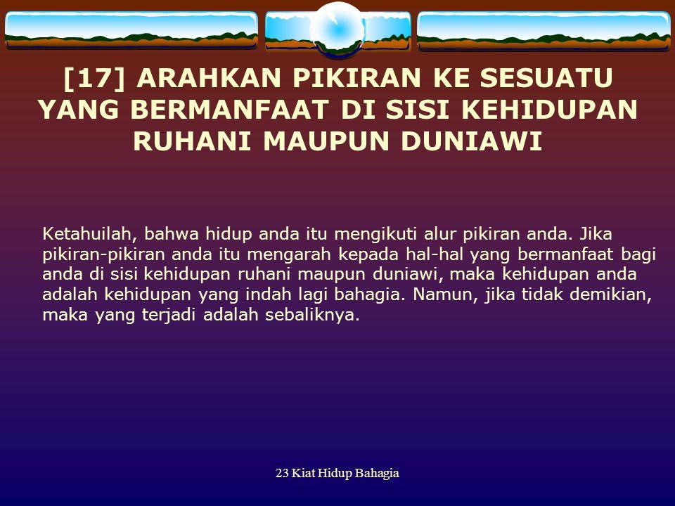 [17] ARAHKAN PIKIRAN KE SESUATU YANG BERMANFAAT DI SISI KEHIDUPAN RUHANI MAUPUN DUNIAWI